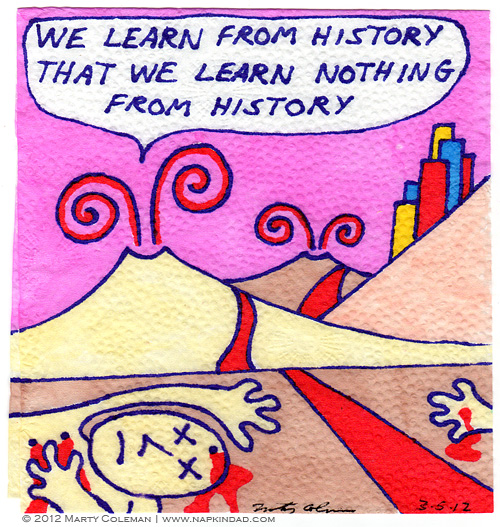 Nothing Learned - History Lesson #1