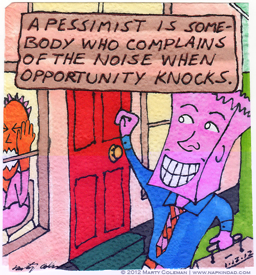 The Pessimist Annoyed
