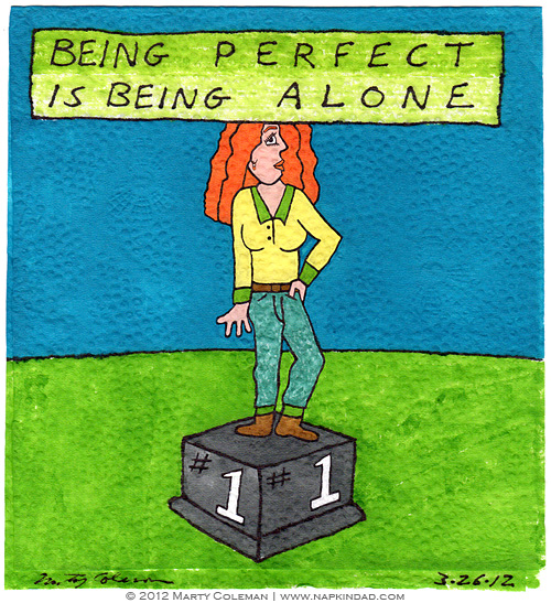 Being perfect is being alone
